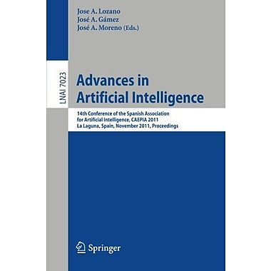 Advances in Artificial Intelligence: 14th Conference of the Spanish Association for Artificial Intell, Used Book (9783642252730)