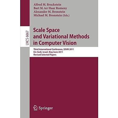 Scale Space and Variational Methods in Computer Vision: Third International Conference, SSVM 2011, Ei, Used Book (9783642247842)