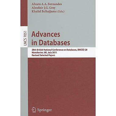 Advances in Databases: 28th British National Conference on Databases, BNCOD 28, Manchester, UK, July , Used Book (9783642245763)