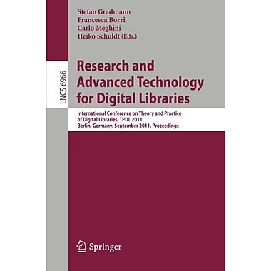 Research and Advanced Technology for Digital Libraries: International Conference on Theory and Practi (9783642244681)