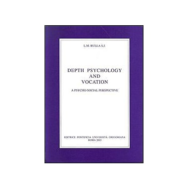 Depth Psychology And Vocation: A Psyco-Social Perspective (9788876523748)