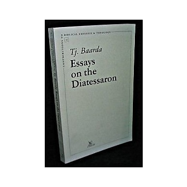 Essays on the Diatessaron (Contributions to Biblical Exegesis & Theology), New Book (9789039001134)