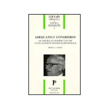 Adequately Considered: An American Perspective on Louis Janssens' Personalist Morals(Louvain Theologi, Used Book (9789068312119)