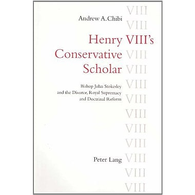 Henry VIII's Conservative Scholar, Used Book (9783906757339)