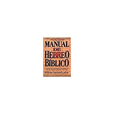 Manual de Hebreo Biblico:Volumen 2/Manual of Biblical Hebrew (Spanish Edition) (9789589149904)