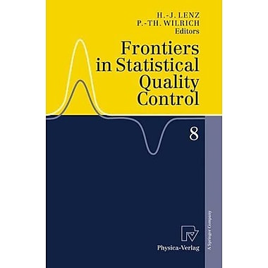 Frontiers in Statistical Quality Control 8 (9783790816860)