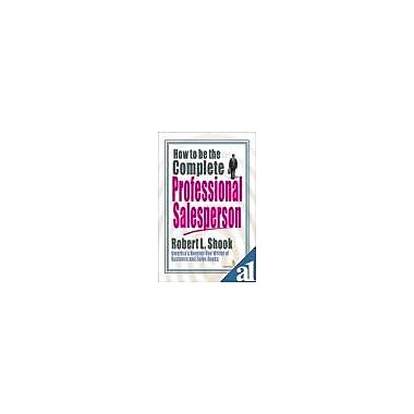How to be the Complete Professional Salesperson, New Book (9788122304220)