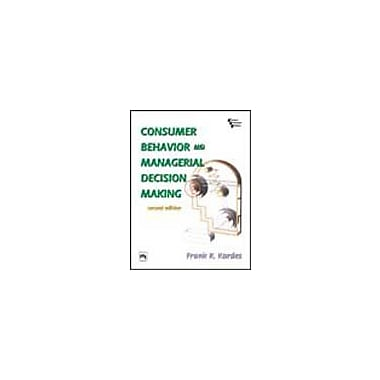Consumer Behavior and Managerial Decision Making (9788120322219)
