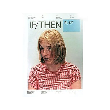 If/Then: Design Implications of New Media, Issue 0.1: Play, Used Book (9789072007520)