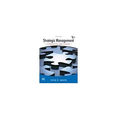 Strategic Management: Concepts and Cases (12th Economy Edition) (9788120335660)