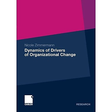 Dynamics of Drivers of Organizational Change, New Book (9783834930514)
