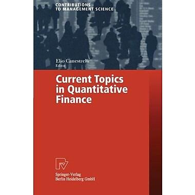 Current Topics in Quantitative Finance, New Book (9783790812312)