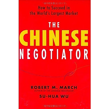 The Chinese Negotiator: How to Succeed in the World's Largest Market, New Book (9784770030283)