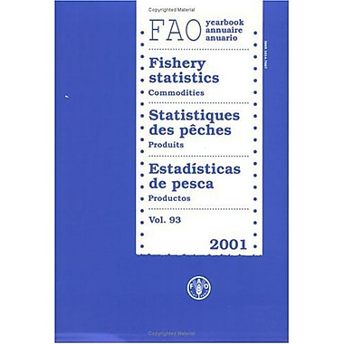 Year of Fishery Statistics 2001: Commodities (FAO Year: Fishery Statistics) (Multilingual Edition), New (9789250049557)