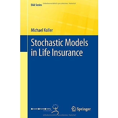 Stochastic Models in Life Insurance (EAA Series), New Book (9783642284380)