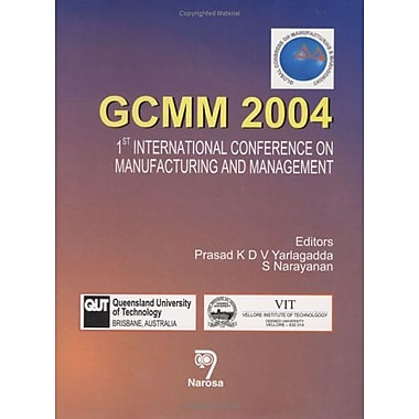 GCMM 2004: 1st International Conference on Manufacturing and Management (9788173196775)