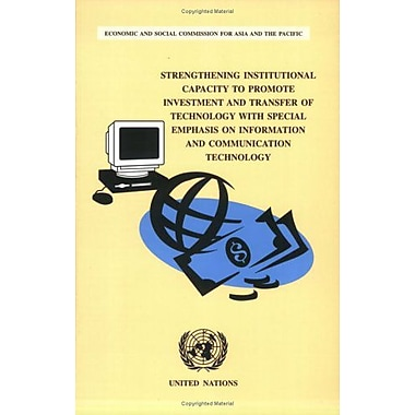 Strengthening Institutional Capacity to Promote Investment and Transfer of Technology with Special Emp, New Book (9789211204100)