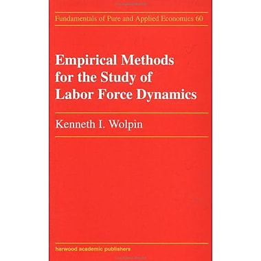 Empirical Methods for the Study of the Labor Force (Fundamentals of Pure and Applied Economics), New Book (9783718657384)