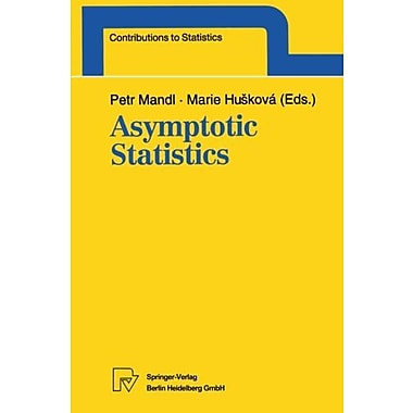 Asymptotic Statistics: Proceedings of the Fifth Prague Symposium, held from September 4-9, 1993(Contr, Used Book (9783790807707)