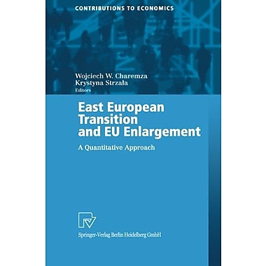 East European Transition and EU Enlargement, New Book (9783790815016)