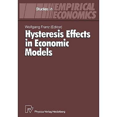Hysteresis Effects in Economic Models (Studies in Empirical Economics), Used Book (9783790804829)