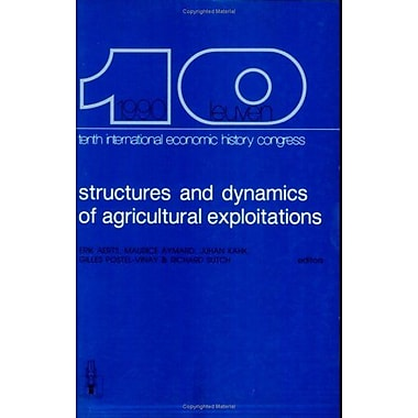Structures and Dynamics of Agricultural Exploitations: Ownership, Occupation, Investment, Credit, Mar, Used Book (9789061863779)