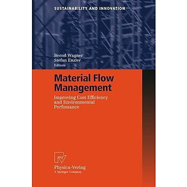 Material Flow Management: Improving Cost Efficiency and Environmental Performance(Sustainability and (9783790815917)