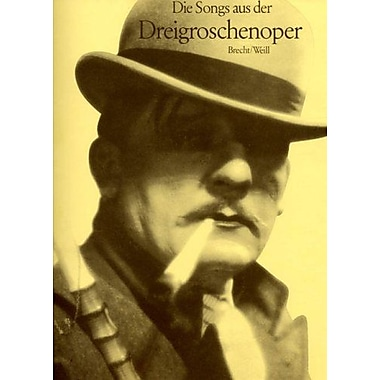 SONGS FROM THREEPENNY OPERA SONGS AUS DREIGROSCHENOPER VOICE AND PIANO, New Book (9783702409463)