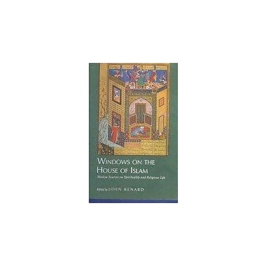 Windows on the House of Islam: Muslim Sources on Spirituality and Religious Life (9788121508834)