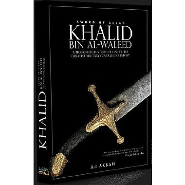 The Sword of Allah: Khalid Bin Al-Waleed, His Life and Campaigns, Used Book (9788174354679)