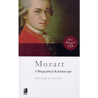 Mozart mini: A Biographical Kaleidoscope (9783937406725)
