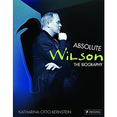 Absolute Wilson: The Biography, New Book (9783791334509)