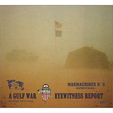 Warmachines No. 8 - A Gulf War Eyewitness Report, New Book (9789070932299)