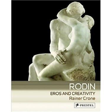 Rodin: Eros and Creativity, New Book (9783791337197)