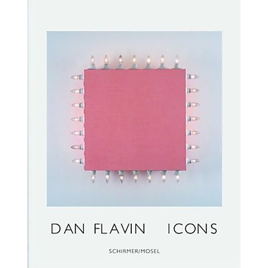 Dan Flavin: Icons, New Book (9783829604055)