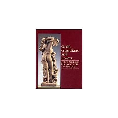 Gods, Guardians, and Lovers: Temple Sculptures from North India A. D. 700-1200, Used Book (9788185822105)