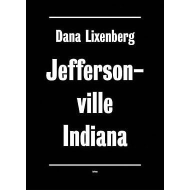Dana Lixenberg: Jeffersonville, Indiana, New Book (9789085460336)