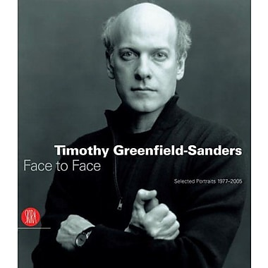 Timothy Greenfield-Sanders: Face to Face: Selected Portraits 1977-2005, Used Book (9788876245428)