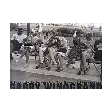Garry Winogrand - The Game of Photography (9788495183668)