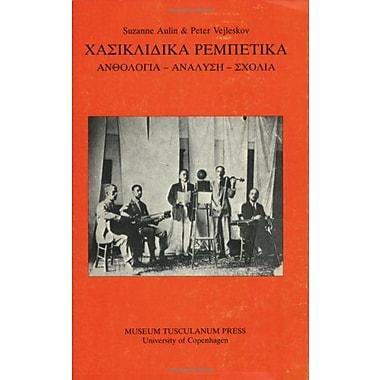 Chasiklidida Rebetika, New Book (9788772891347)