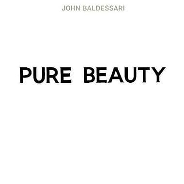 John Baldessari: Pure Beauty (9783791343457)