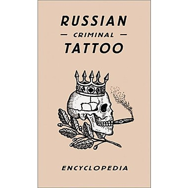 Russian Criminal Tattoo Encyclopaedia (9783882439205)