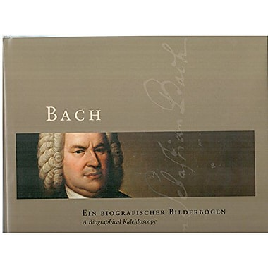 Bach: A Biographical Kaleidoscope, Used Book (9783937406770)