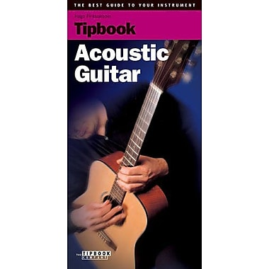 Tipbook - Acoustic Guitar: The Best Guide to Your Instrument, New Book (9789076192376)