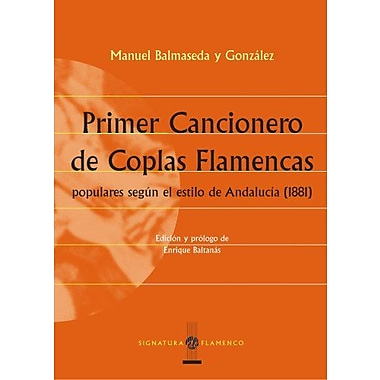 Primer Cancionero de Coplas Flamencas (Spanish Edition), New Book (9788495122537)