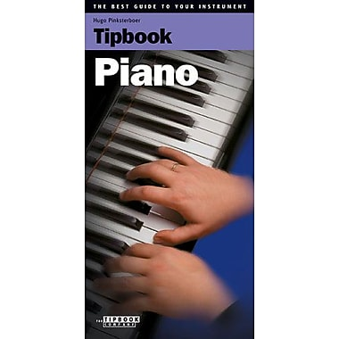Tipbook - Piano: The Best Guide to Your Instrument, Used Book (9789076192369)