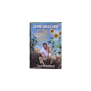 Don't Bend Over in the Garden, Granny, You Know Them Taters Got Eyes, New Book (9780394571812)