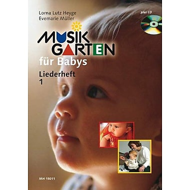 Music Garden for Babies from Birth to 18 Months: Songbook 1 and CD, New Book (9783937315003)