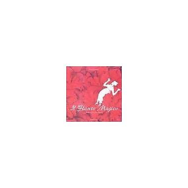 Il Flauto Magico: Wolfgang Amadeus Mozart (Proscenio) (Italian Edition), New Book (9788883101083)