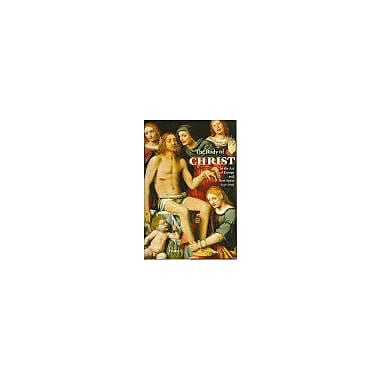 The Body of Christ: In the Art of Europe and New Spain 1150-1800, Used Book (9783791318653)